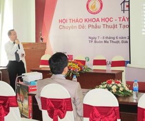 Tiến sĩ Nguyễn Thành Nhân báo cáo khoa học về phương pháp Nâng Mũi Cấu Trúc tại Hội Nghị Khoa Học & Du Lịch Tây Nguyên